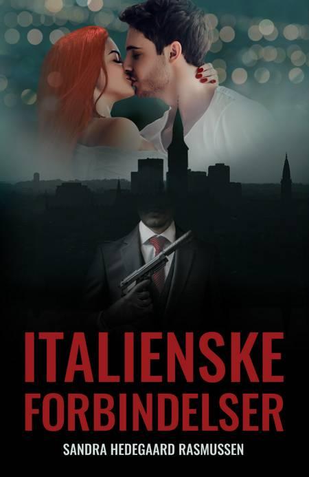Italienske forbindelser af Sandra Hedegaard Rasmussen