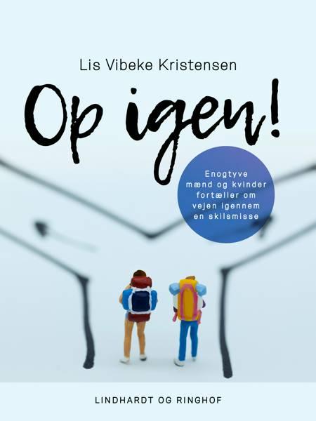 Op igen! af Lis Vibeke Kristensen