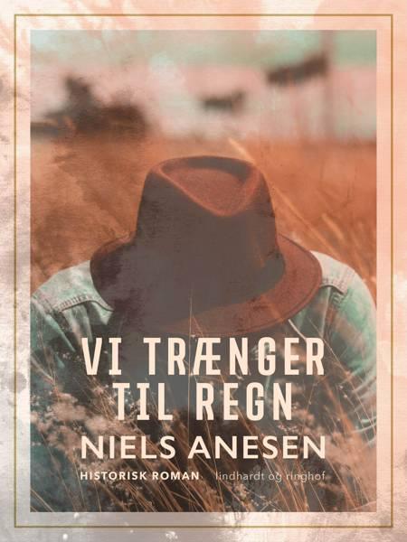 Vi trænger til regn af Niels Anesen