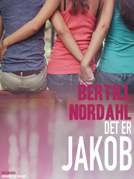 Det er Jakob af Bertill Nordahl