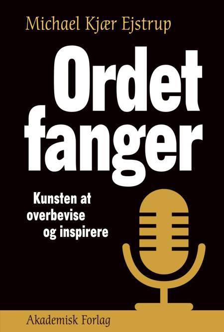 Ordet fanger af Michael Ejstrup og Michael Kjær Ejstrup