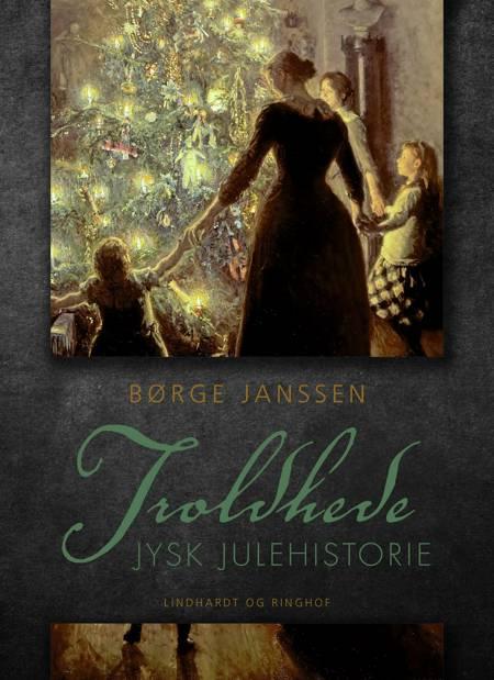 Troldhede: Jysk julehistorie af Børge Janssen
