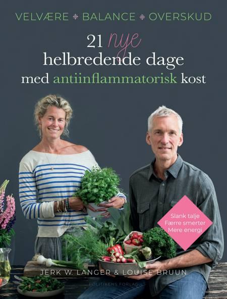 21 nye helbredende dage med antiinflammatorisk kost af Jerk W. Langer og Louise Bruun