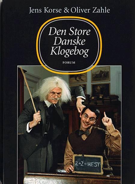 Den store danske klogebog af Jens Korse og Oliver Zahle