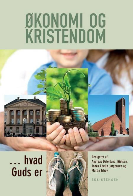 Økonomi og kristendom af Andreas Østerlund Nielsen og Jonas Adelin Jørgensen og Martin Ishøy