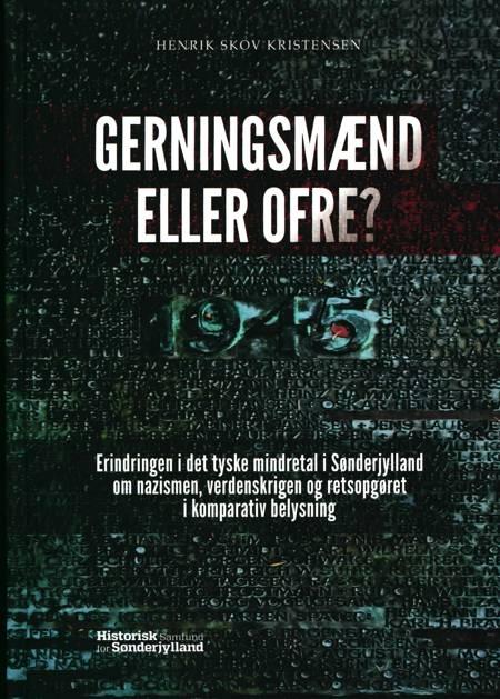 Gerningsmænd eller ofre? af Henrik Skov Kristensen