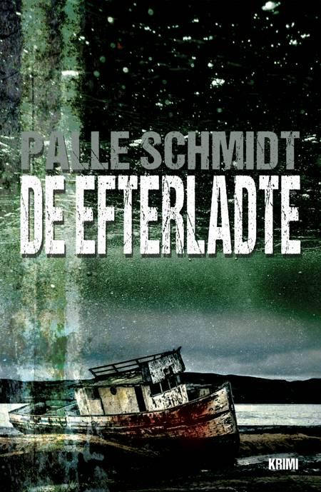 De efterladte af Palle Schmidt