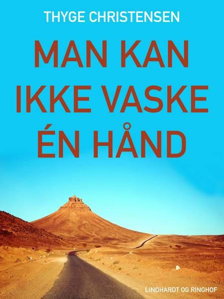 Man kan ikke vaske én hånd af Thyge Christensen