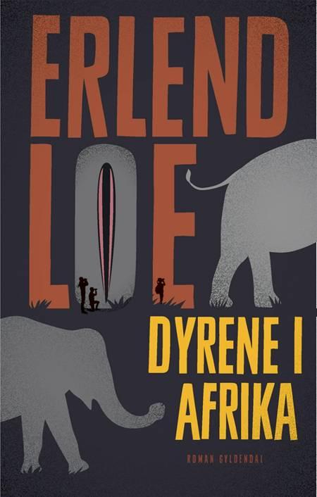 Dyrene i Afrika af Erlend Loe