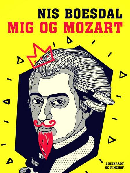 Mig og Mozart af Nis Boesdal