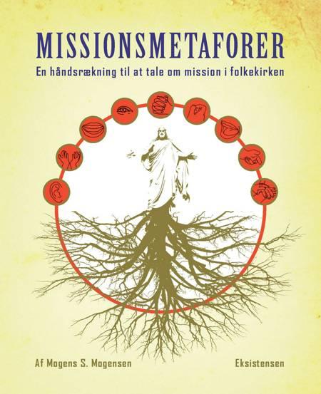 Missionsmetaforer af Mogens S. Mogensen