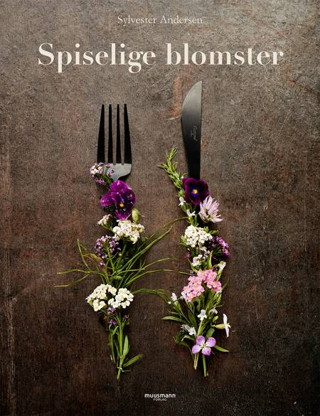 Spiselige blomster af Sylvester Andersen