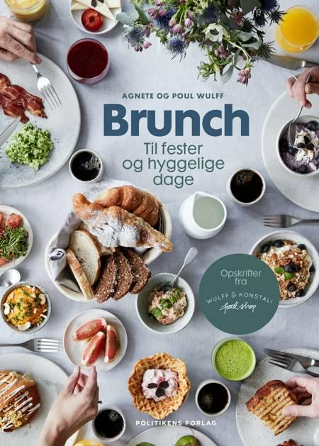 Brunch til fester og hyggelige dage af Poul Wulff og Agnete Wulff