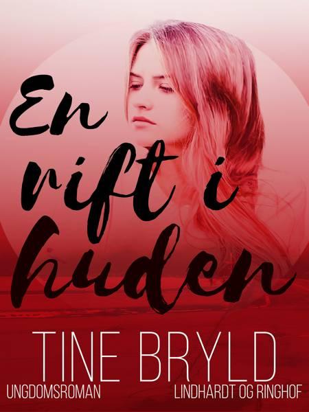 En rift i huden af Tine Bryld