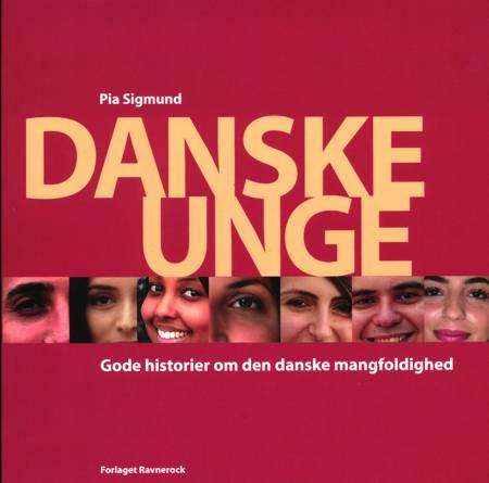 Danske Unge af Pia Sigmund
