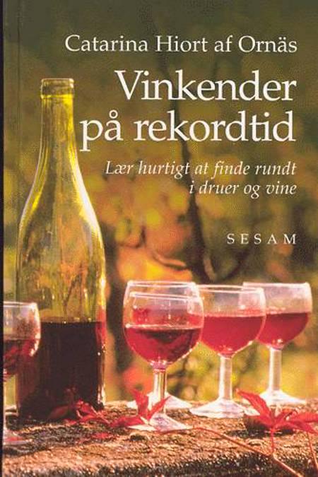 Vinkender på rekordtid af Catarina Hiort af Ornäs