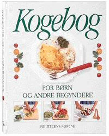 Kogebog for børn og andre begyndere af Angela Wilkes