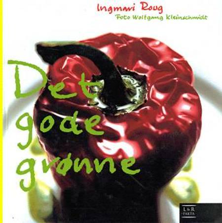 Det gode grønne af Ingmari Roug