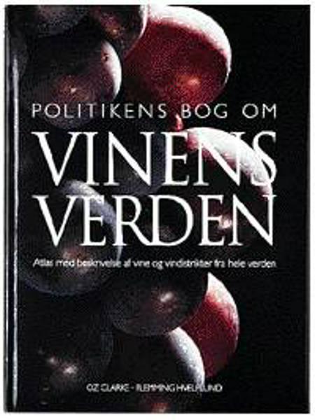 Politikens bog om vinens verden af Oz Clarke