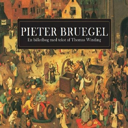 Pieter Bruegel af Thomas Winding