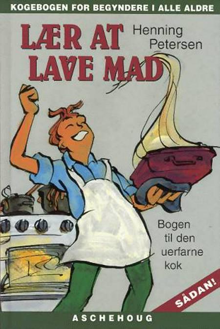 Lær at lave mad af Henning Petersen