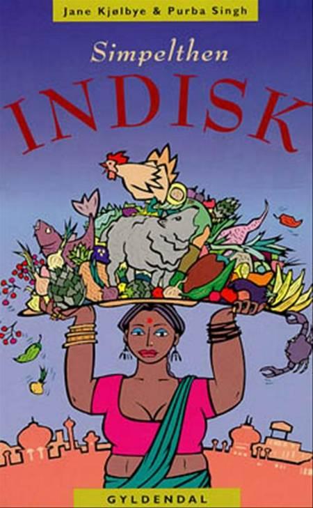 Simpelthen indisk af Jane Kjølbye og Purba Singh