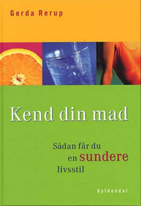 Kend din mad af Gerda Rerup