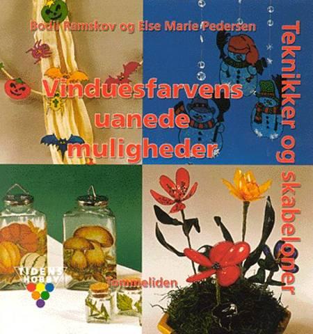 Vinduesfarvens uanede muligheder af Else Marie Pedersen og Bodil Ramskov