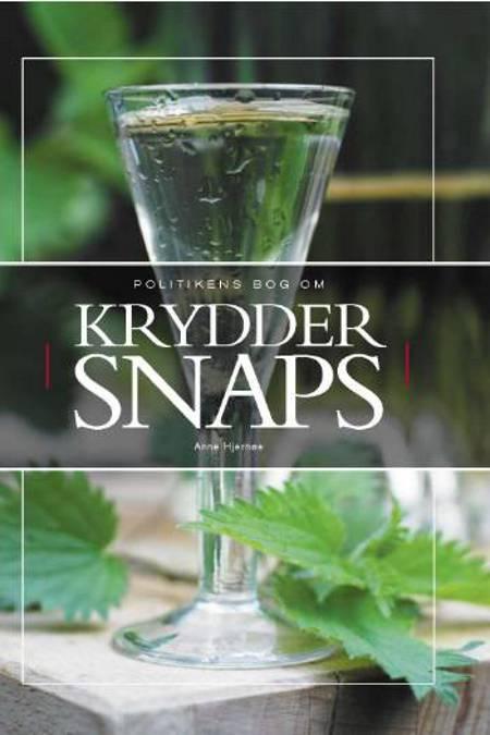Politikens bog om kryddersnaps af Anne Hjernøe