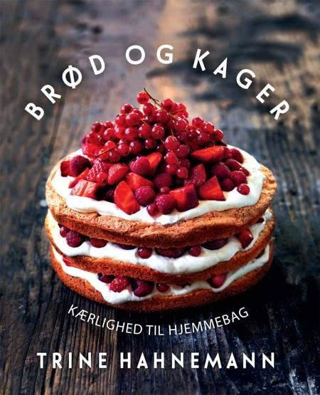 Brød og kager af Trine Hahnemann