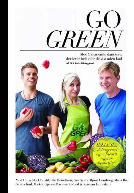 Go green af Gitte Carolina Yde og Bibi Stella Kirkegaard