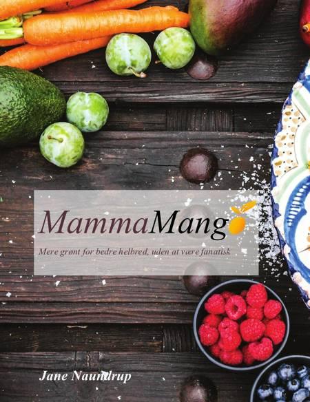 Mamma Mango af Jane Naundrup og jane naundrup