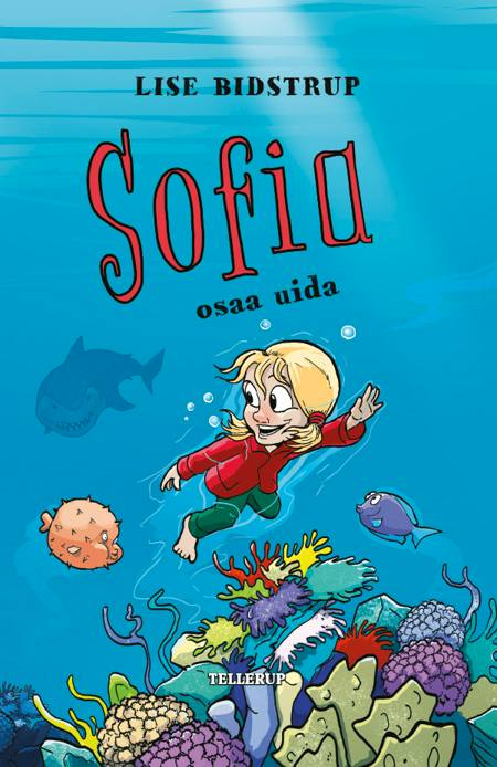 Sofia #5: Sofia osaa uida af Lise Bidstrup