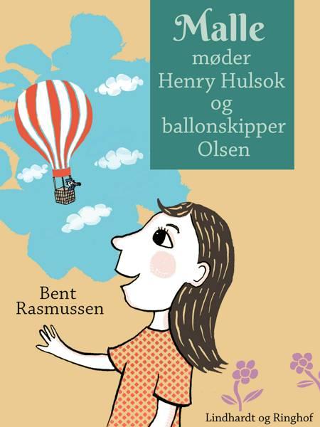 Malle møder Henry Hulsok og ballonskipper Olsen af Bent Rasmussen