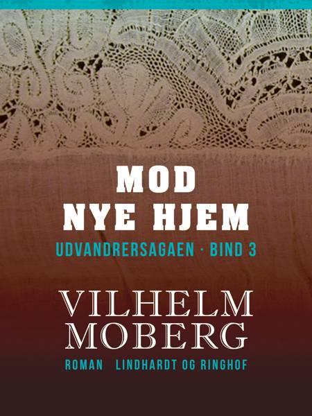 Mod nye hjem af Vilhelm Moberg og Torben Petersen