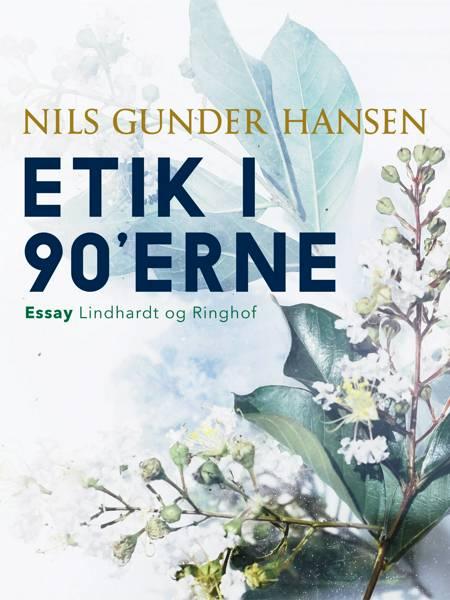 Etik i 90'erne af Nils Gunder Hansen