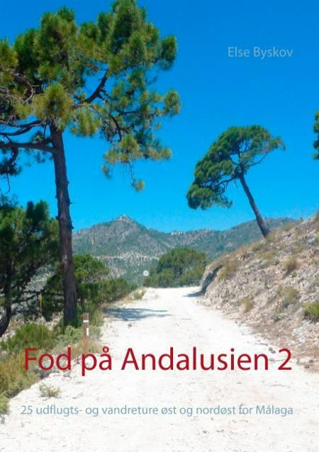 Fod på Andalusien 2 af Else Byskov