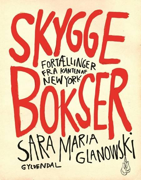 Skyggebokser af Sara Maria Glanowski