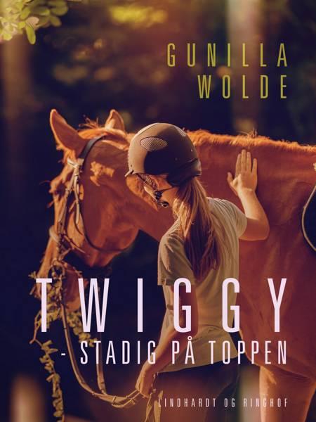 Twiggy - stadig på toppen af Gunilla Wolde