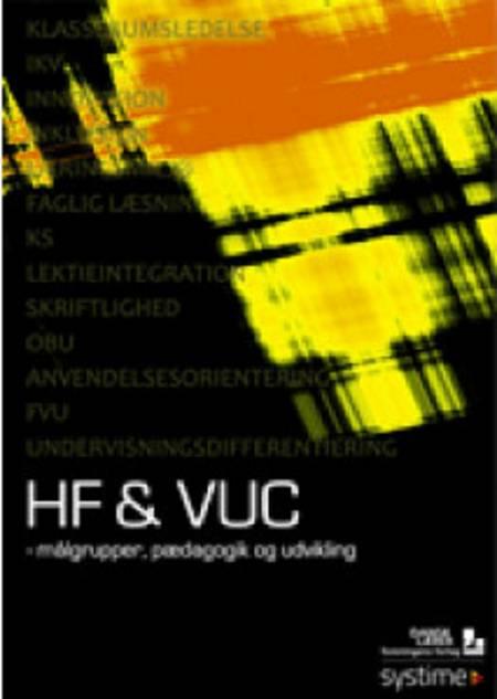 HF & VUC - målgrupper, pædagogik og udvikling af Sophie Holm Strøm og Gunna Funder Hansen