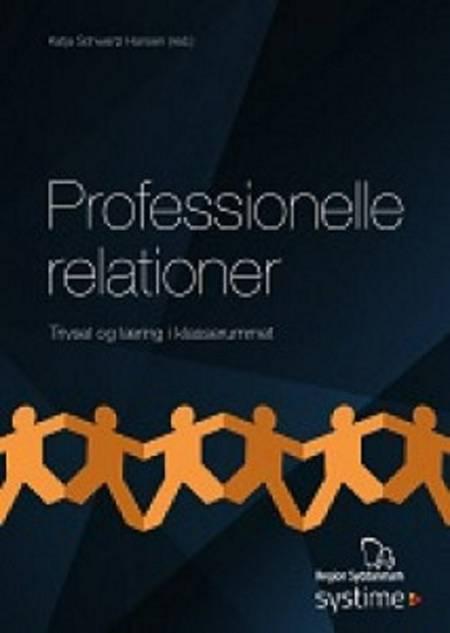 Professionelle relationer af Katja Schwartz Hansen