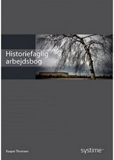Historiefaglig arbejdsbog af Kasper Thomsen