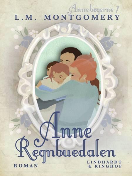 Anne - Regnbuedalen af L. M. Montgomery
