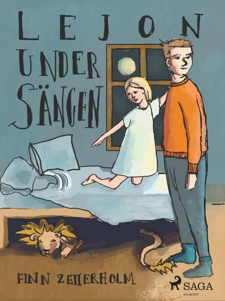 Lejon under sängen af Finn Zetterholm
