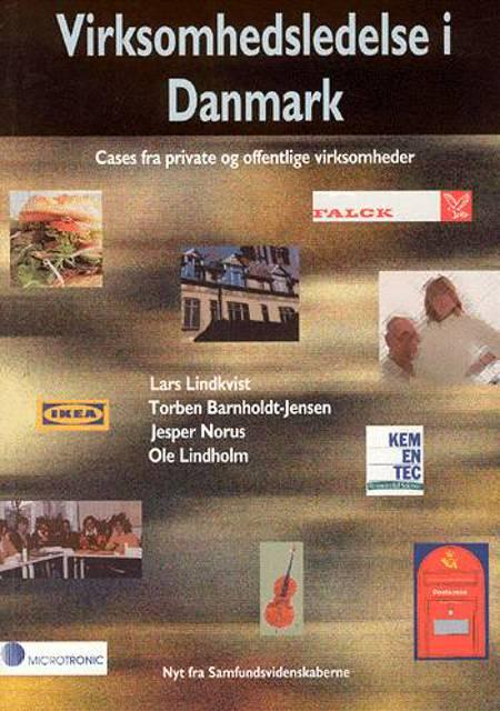 Virksomhedsledelse i Danmark af Lars Lindkvist, Jesper Norus og Torben Barnholdt Jensen m.fl.