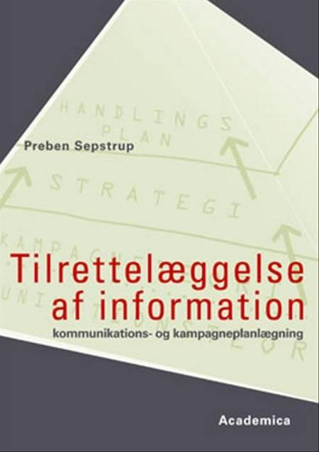 Tilrettelæggelse af information af Preben Sepstrup, Pernille Fruensgaard og Pernille Fruensgaard Øe