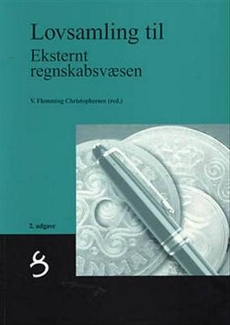 Eksternt regnskabsvæsen af Johannes Vang Pedersen, V. F. Christophersen og Flemming Christophersen
