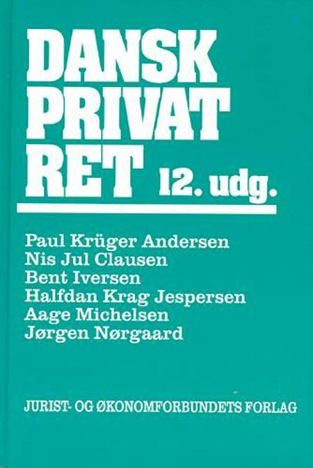 Dansk privatret af Paul Krüger Andersen, Aage Michelsen, Bent Iversen, Nis Jul Clausen og Camilla Hørby Jensen m.fl.