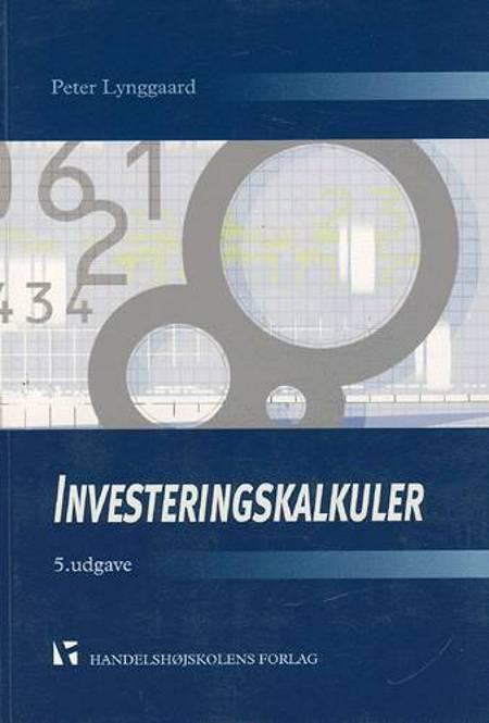 Investeringskalkuler af Peter Lynggaard