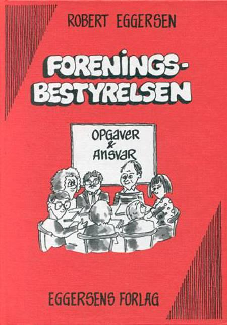 Foreningsbestyrelsen af Robert Eggersen